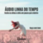 Áudio_Linha_do_Tempo.png