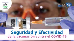 Seguridad y Efectividad de la vacuna contra el COVID-19