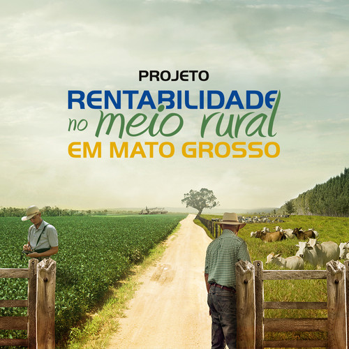 Campaha Projeto Rentabilidade no Meio Rural