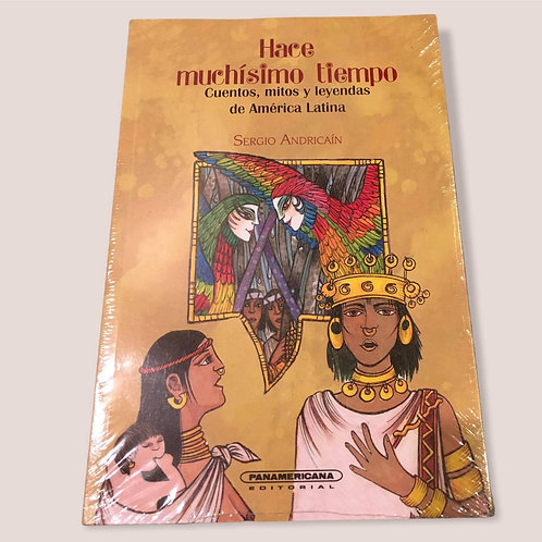 Stories, myths and legends of Latin America