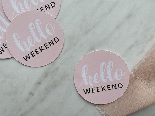 Hello Weekend Sticker