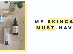 My Skincare Must-Haves
