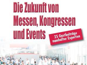 Buchneuerscheinung: Die Zukunft von Messen, Kongressen und Events