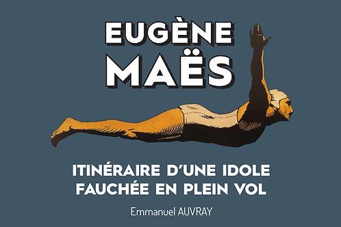 Eugène Maës, une idole fauchée en plein vol
