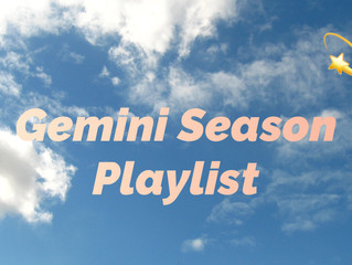 Gemini Season Playlist