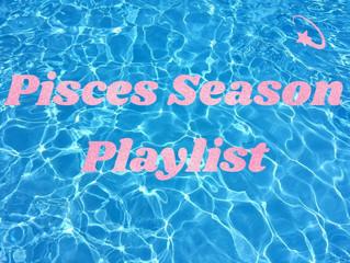 Pisces Season Playlist