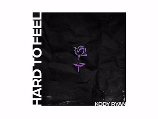 "Kody Ryan's ""Hard to Feel,"" got us in our feels"