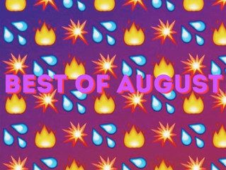 Best of the Month: August