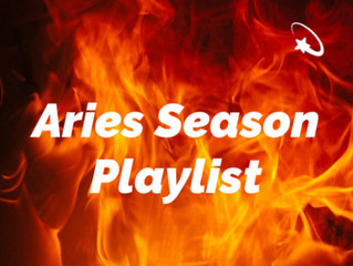Playlist: Aries Season