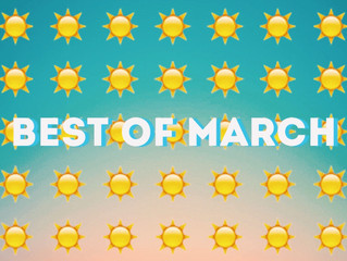 Best Of: March 2018