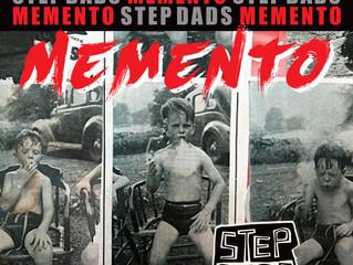 "Premiere: Step Dads ""Memento"""