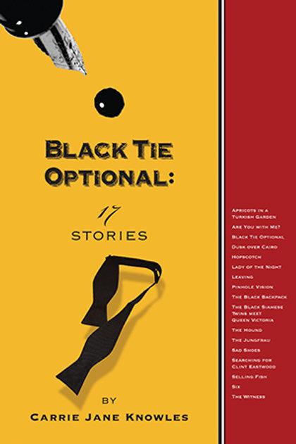 Black Tie Optional: 17 Stories