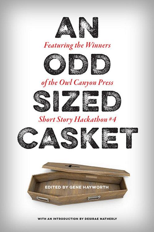An Odd Sized Casket