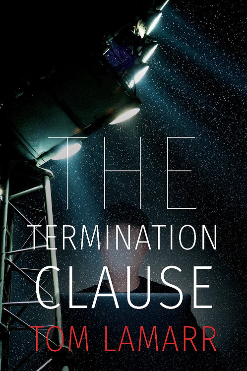 The Termination Clause: a Novel