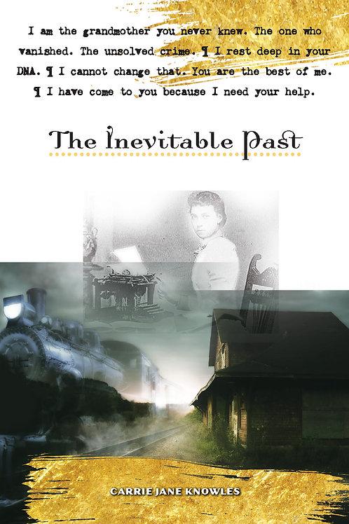 The Inevitable Past