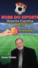 HORA DO ESPORTE - OSMAR SILVEIRA