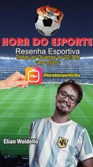 HORA DO ESPORTE - ELÍAN WOIDELLO
