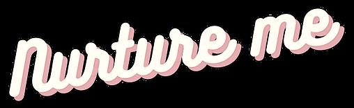 nurture me pink.png