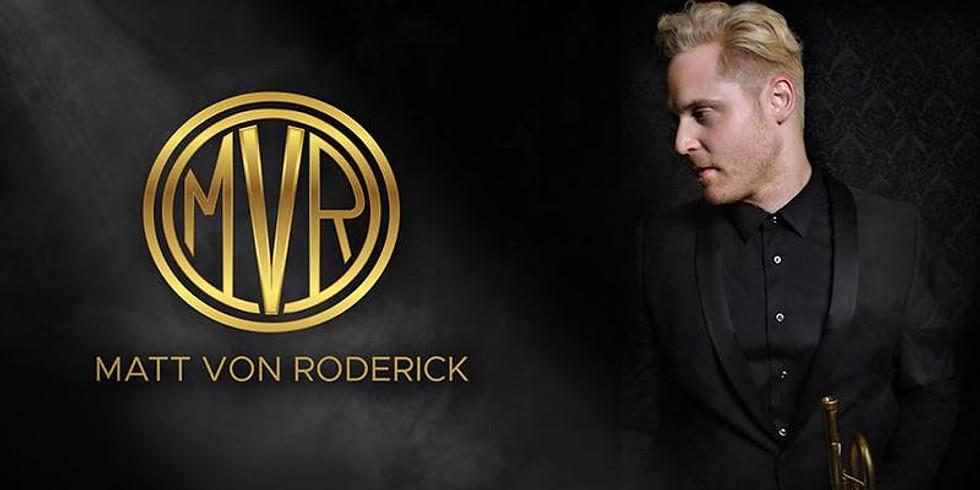 Matt Von Roderick In-House Concert