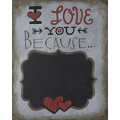 Love you because (chalkboard)
