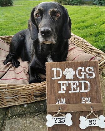 Dog fed wooden sign