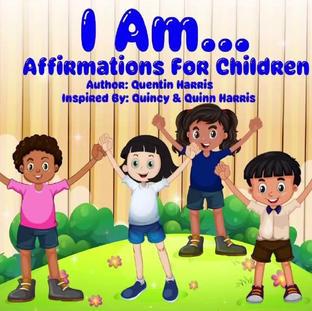 I Am...Affirmations For Children