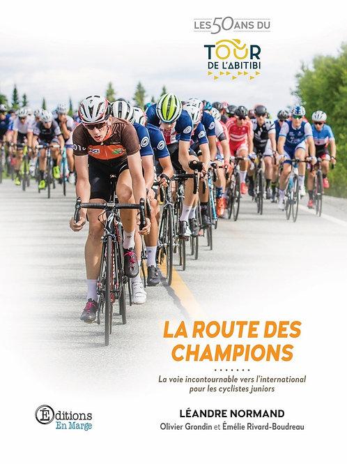 La route des champions de Léandre Normand