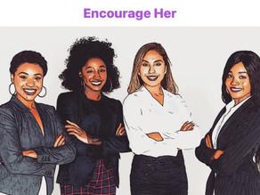 Community Member Product Spotlight: Encourage Her App