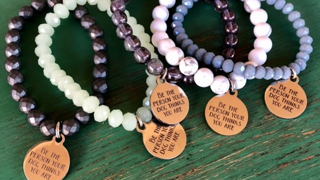 'Be the Person Your Dog...' Stretch Bracelet with Stainless Steel Laser Engra