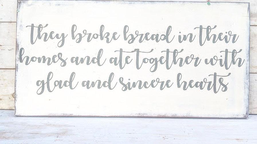They Broke Bread Metal Sign
