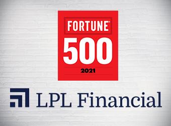 LPL Financial Earns Spot Among 2021 Fortune 500 List