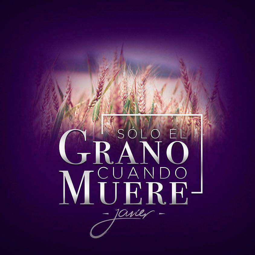 """Lanzamiento del sencillo """"Solo el Grano Cuando Muere"""""""