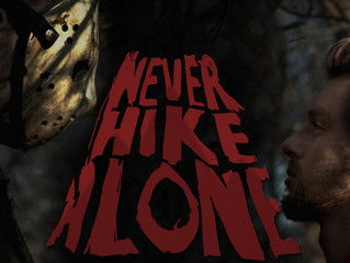 REVIEW // The Friday the 13th We Needed: 'Never Hike Alone'