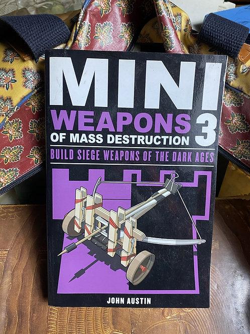 Mini weapons 3 of mass destruction