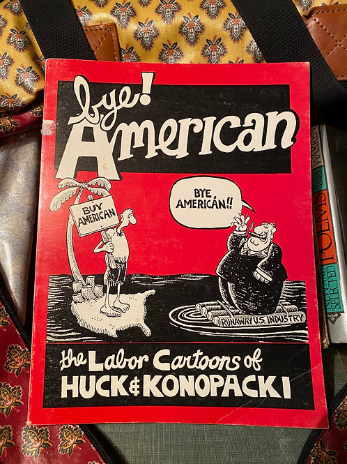 Bye American (signed) 1987