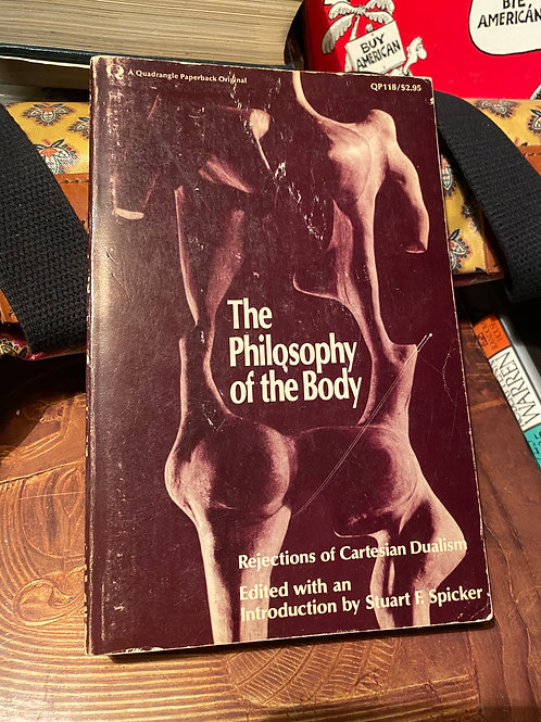 The philosophy of the body