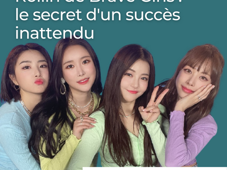 Rollin de Brave Girls : le secret d'un succès inattendu