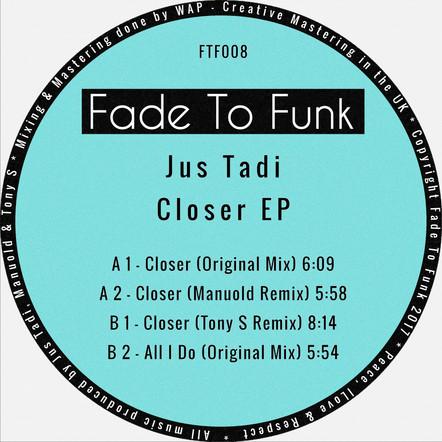 Jus Tadi - Closer EP