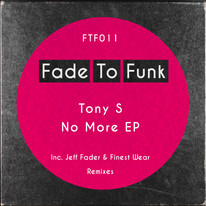 Tony S - No More EP