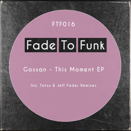 Gossan - This Moment EP