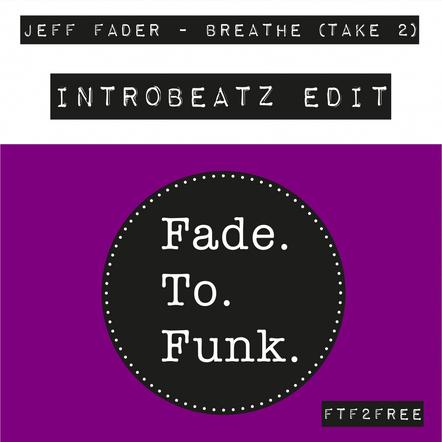 Jeff Fader - Breathe (Take 2) (Intr0beatz Edit)