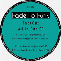 TapeOut - All is One EP