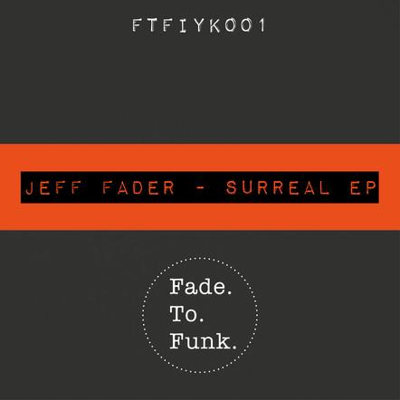Jeff Fader - Surreal EP