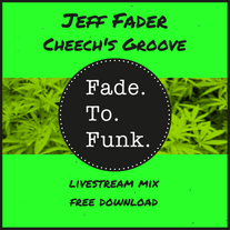 Jeff Fader - Cheech's Groove