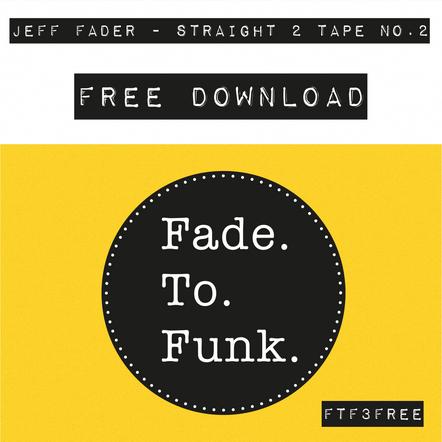 Jeff Fader - Straight 2 Tape No. 2