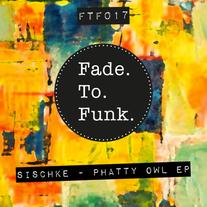 Sischke - Phatty Owl EP