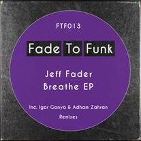 Jeff Fader - Breathe EP