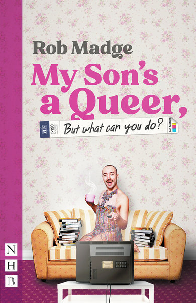 My Son's a Queer (But What Can You Do?)