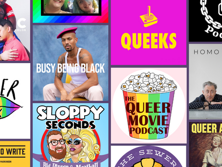 20 Queer Podcasts To Listen To In Lockdown