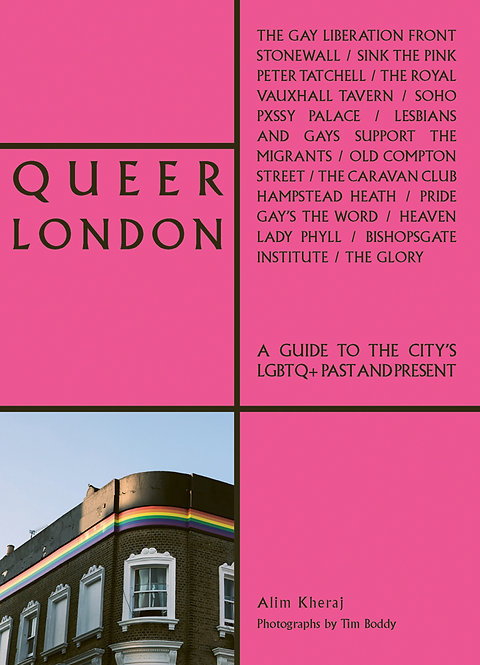 Queer London: A Guide to the City's LGBTQ+ Past and Present